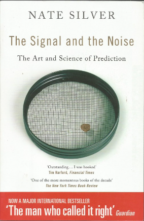 Сигнал и шум. Почему одни прогнозы сбываются, а другие – нет